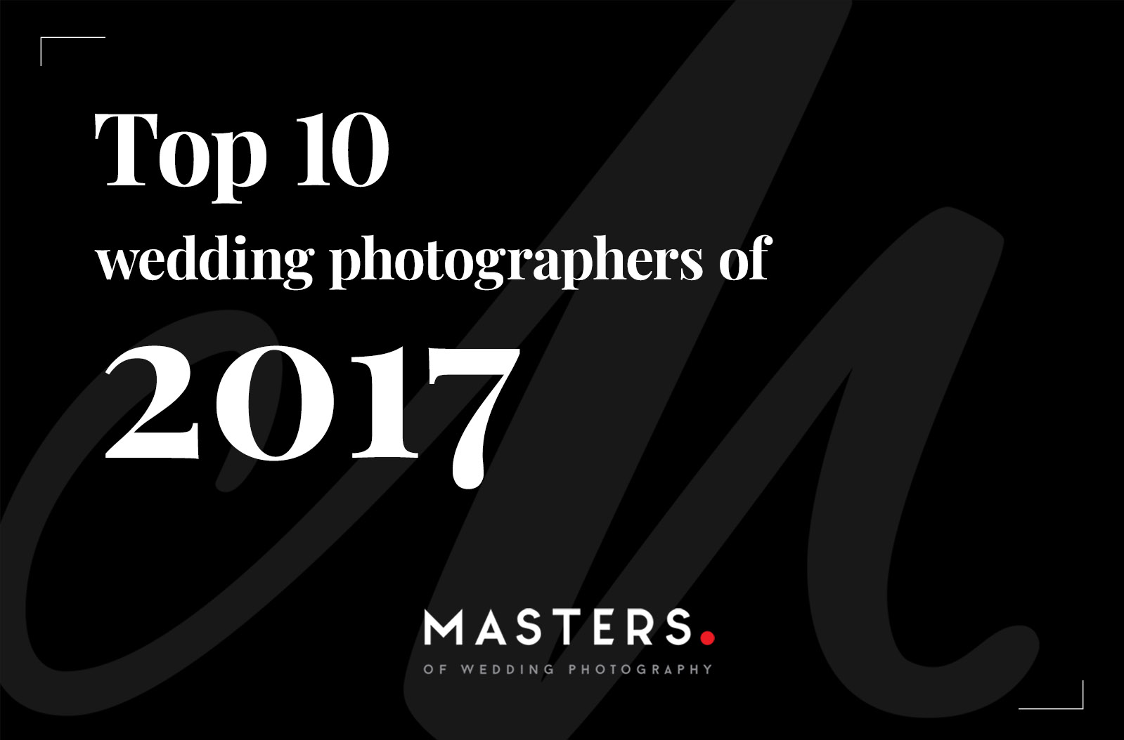 Top 10 trouwfotografen van 2017